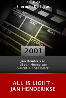 All Is Light - Jan Henderikse online free