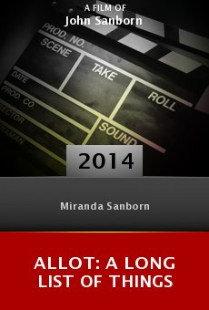 Ver película ALLoT: A Long List of Things