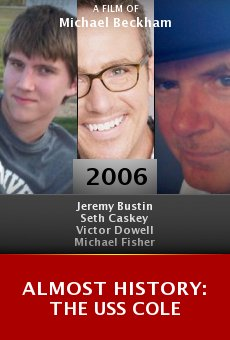Almost History: The USS Cole online free