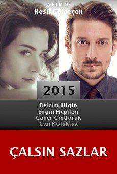 Ver película Çalsin Sazlar