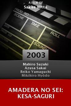 Amadera no sei: Kesa-saguri online free