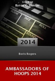 Ver película Ambassadors of Hoops 2014