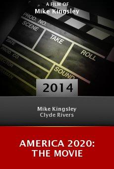 Watch America 2020: The Movie online stream