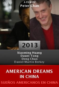 Watch American Dreams in China online stream