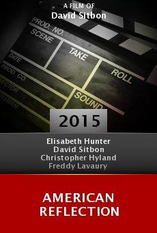 Ver película American Reflection
