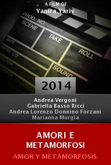 Ver película Amori e metamorfosi