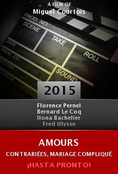 Ver película Amours contrariées, mariage compliqué