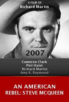 An American Rebel: Steve McQueen online free