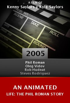 An Animated Life: The Phil Roman Story online free