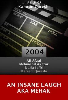 An Insane Laugh Aka Mehak online free