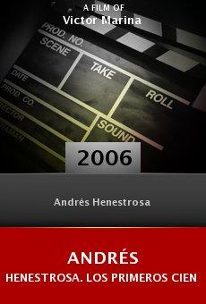 Andrés Henestrosa. Los primeros cien años online free