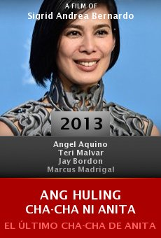 Ver película Ang huling cha-cha ni Anita