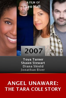 Angel Unaware: The Tara Cole Story online free