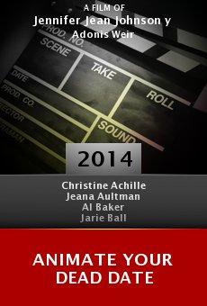 Ver película Animate Your Dead Date