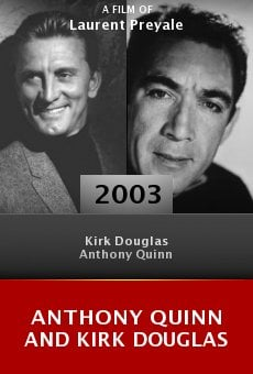 Anthony Quinn and Kirk Douglas online free
