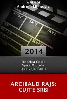 Arcibald Rajs: Cujte Srbi online free