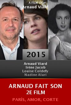 Arnaud fait son 2e film online