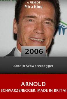 Arnold Schwarzenegger: Made in Britain online free