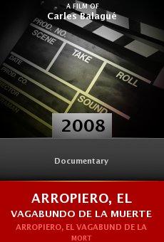 Ver película Arropiero, el vagabundo de la muerte