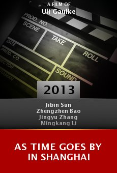As Time Goes by in Shanghai online free