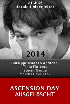 Watch Ascension Day Ausgelöscht online stream