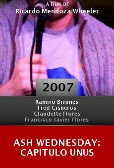 Ash Wednesday: Capitulo Unus online free