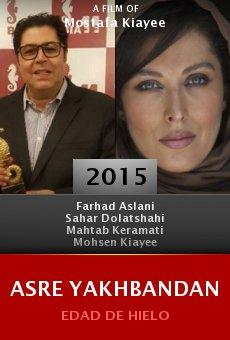 Ver película Asre Yakhbandan
