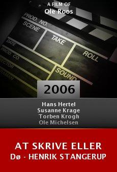 At skrive eller dø - Henrik Stangerup online free
