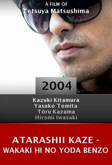 Atarashii kaze - Wakaki hi no Yoda Benzo online free
