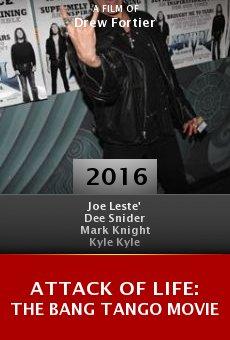 Ver película Attack of Life: The Bang Tango Movie