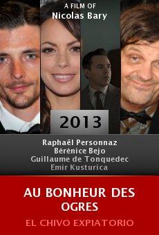 Ver película Au bonheur des ogres