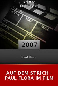 Auf dem Strich - Paul Flora im Film online free