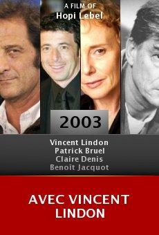 Avec Vincent Lindon online free