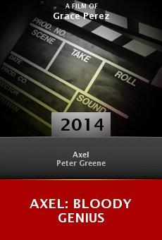 Ver película Axel: Bloody Genius