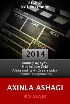 Ver película Axinla ashagi