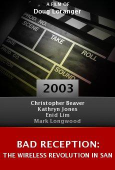 Bad Reception: The Wireless Revolution in San Francisco online free