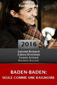 Ver película Baden-Baden: Seule comme une baignoire