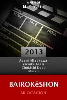 Watch Bairokêshon online stream