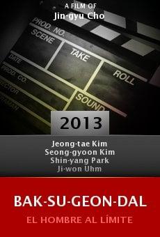 Ver película Bak-su-geon-dal