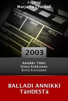 Balladi Annikki Tähdestä online free