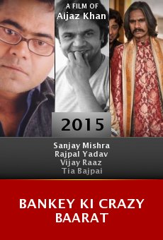 Watch Bankey Ki Crazy Baarat online stream