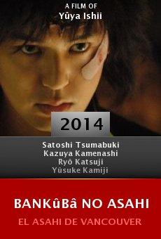 Watch Bankûbâ no asahi online stream