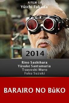 Ver película Barairo no Bûko
