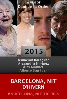 Ver película Barcelona, nit de Reis
