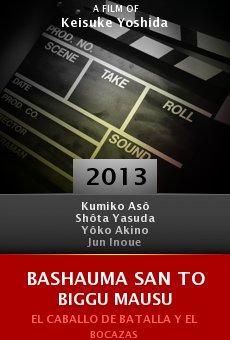 Watch Bashauma san to biggu mausu online stream