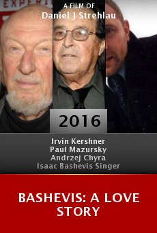 Watch Bashevis: A Love Story online stream