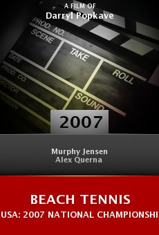 Beach Tennis USA: 2007 National Championship online free