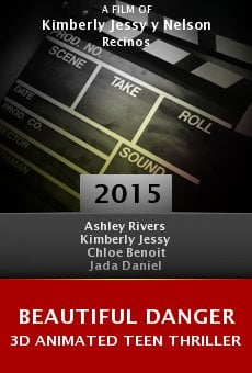 Ver película Beautiful Danger 3D Animated Teen Thriller