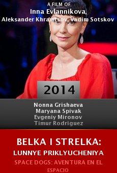 Watch Belka i Strelka: Lunnye priklyucheniya online stream