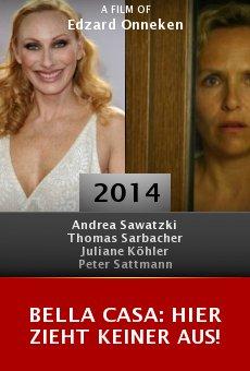 Ver película Bella Casa: Hier zieht keiner aus!